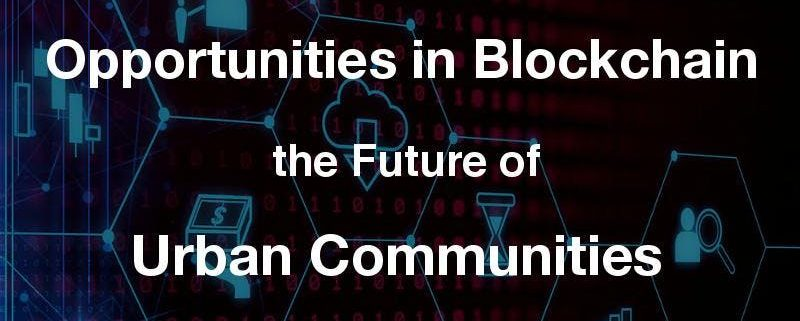 Event April 25 - Blockchain and the Future of Urban Communities